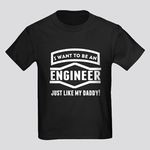 Engineer Just Like My Daddy T-Shirt