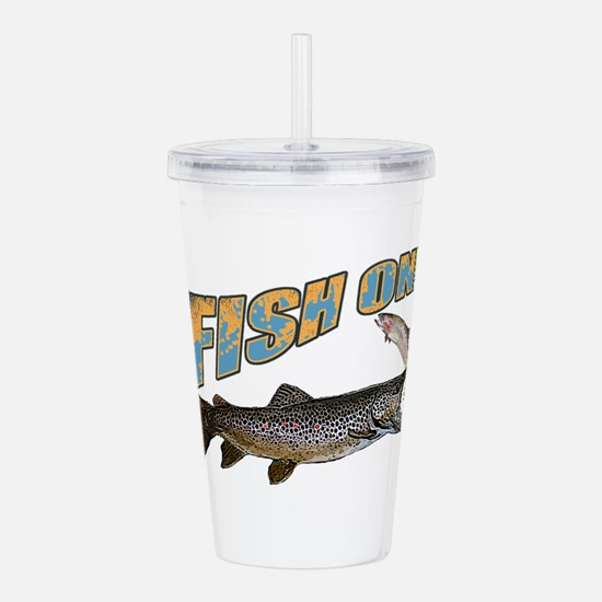 Fish on brown trout fe Acrylic Double-wall Tumbler