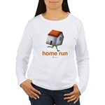 Home Run - SEE BACK Women's Long Sleeve T-Shirt