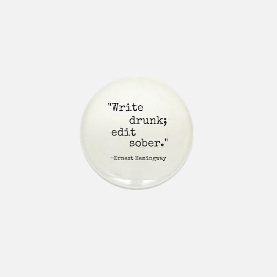 Write Drunk Mini Button