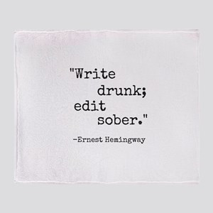 Write Drunk Throw Blanket