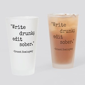 Write Drunk Drinking Glass