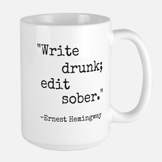 Write Drunk Mugs