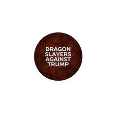 Dragon Slayers Against Trump Mini Button