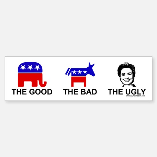 The Good The Bad The Ugly Bumper Bumper Bumper Sticker