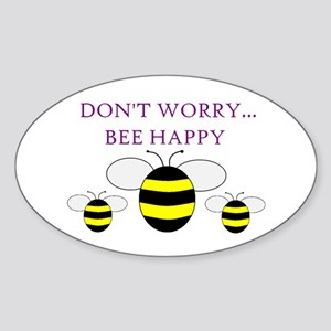 DON'T WORRY BEE HAPPY Oval Sticker