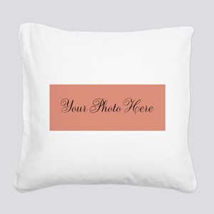 Your Photo Here Square Canvas Pillow