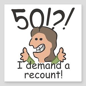 "Recount 50th Birthday Square Car Magnet 3"" x 3"""