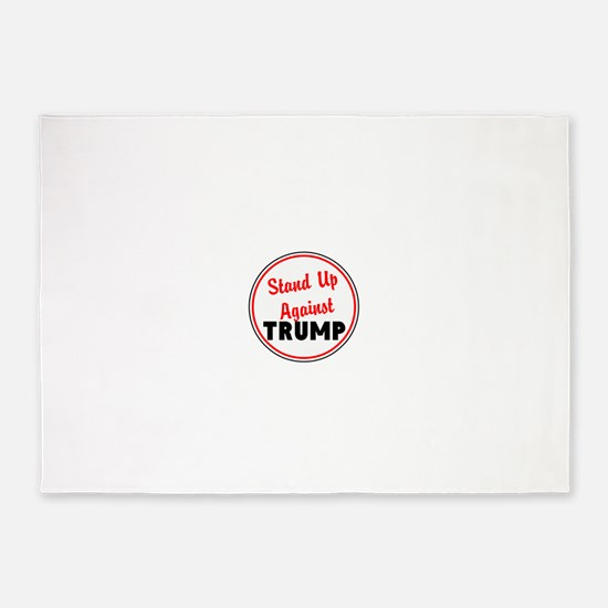 Stand up against Trump 5'x7'Area Rug