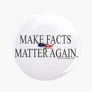 Make Facts Matter Again Button