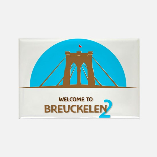 Funny Welcome to brooklyn Rectangle Magnet