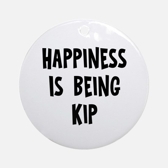 Happiness is being Kip Ornament (Round)