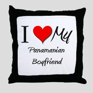I Love My Panamanian Boyfriend Throw Pillow