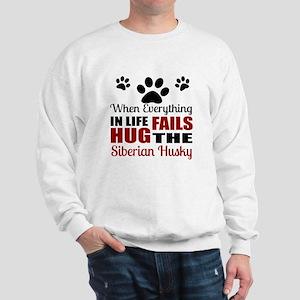 Hug The Siberian Husky Sweatshirt