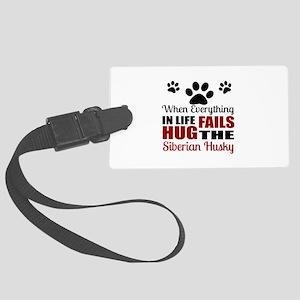 Hug The Siberian Husky Large Luggage Tag