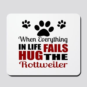 Hug The Rottweiler Mousepad