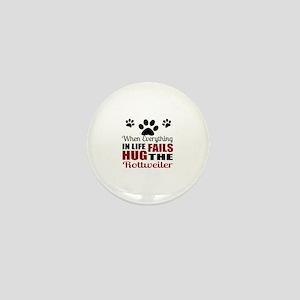 Hug The Rottweiler Mini Button
