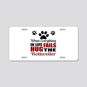 Hug The Rottweiler Aluminum License Plate