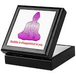 Buddha is Dissapointed Keepsake Box