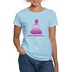 Buddha is Dissapointed Women's Light T-Shirt