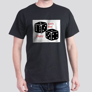 The Shirt For Dicey Men T-Shirt
