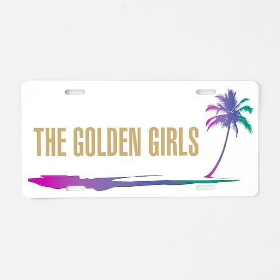 The Golden Girls Aluminum License Plate