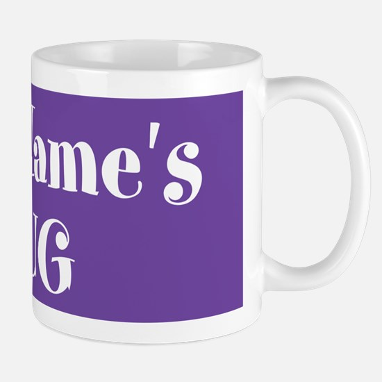 PURPLE Personalized Mug