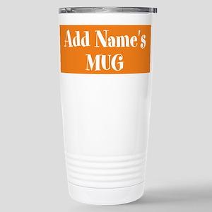 ORANGE Personalized Travel Mug