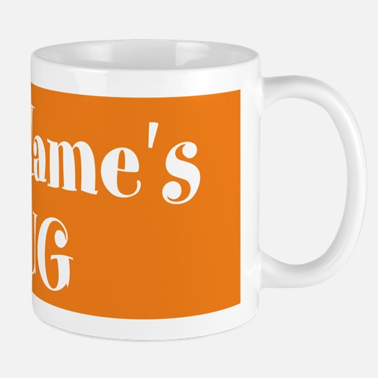 ORANGE Personalized Mug