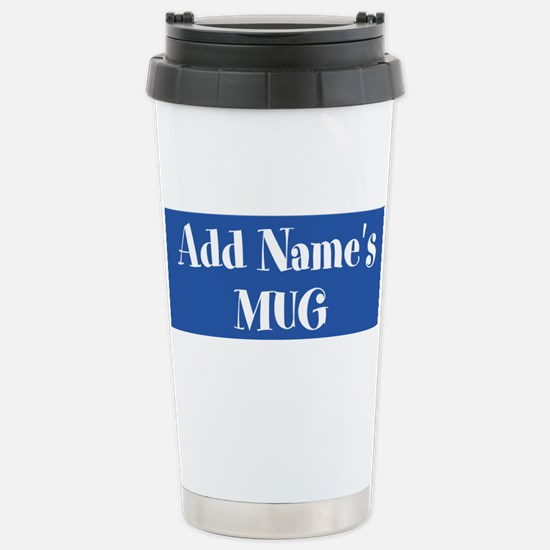 BLUE Personalized Travel Mug