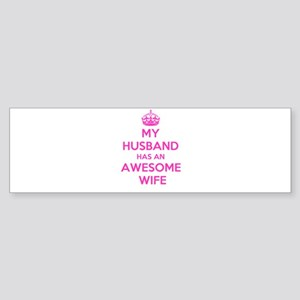 mu husband has an awesome wife Bumper Sticker