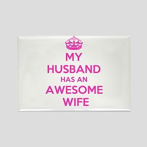 mu husband has an awesome wife Magnets