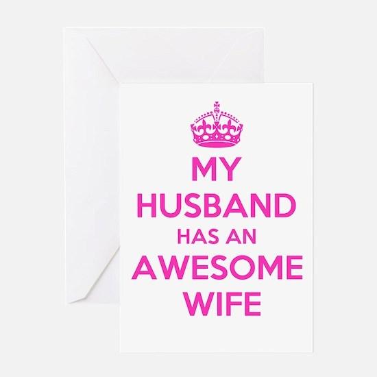 mu husband has an awesome wife Greeting Cards