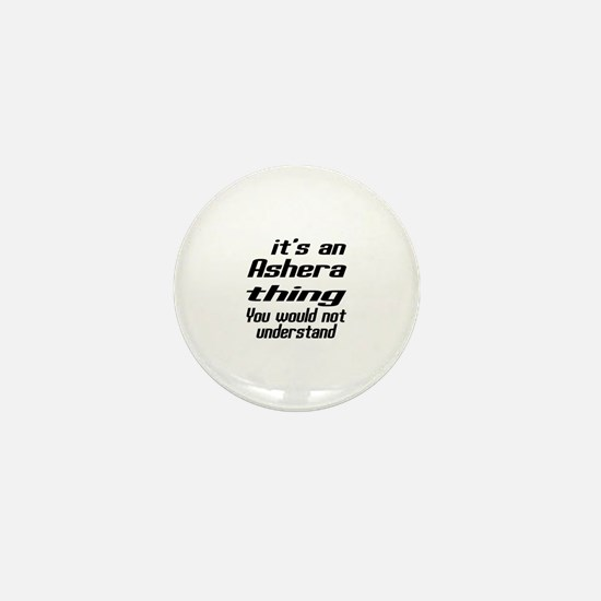 Asian Thing You Would Not Understand Mini Button