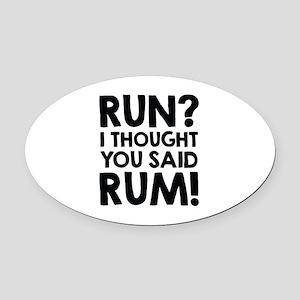 Run Rum Oval Car Magnet