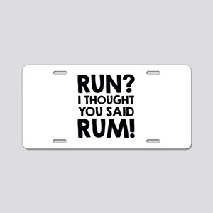 Run Rum Aluminum License Plate