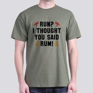 I Thought You Said Rum Dark T-Shirt