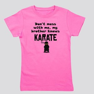 My Brother Knows Karate T-Shirt