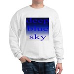 307. deep blue sky..[color] Sweatshirt