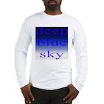 307. deep blue sky..[color] Long Sleeve T-Shirt