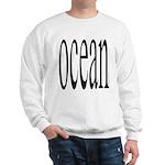 306. ocean.. Sweatshirt