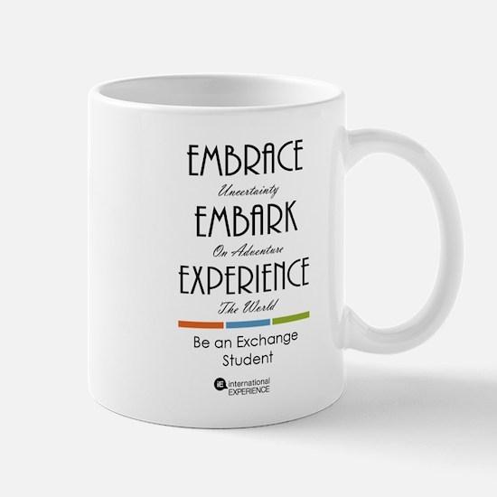 Embrace, Experience Mug