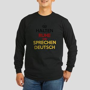 Halten Ruhe und Sprechen Deutsch Long Sleeve T-Shi