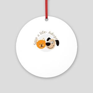 save a life - adopt Round Ornament