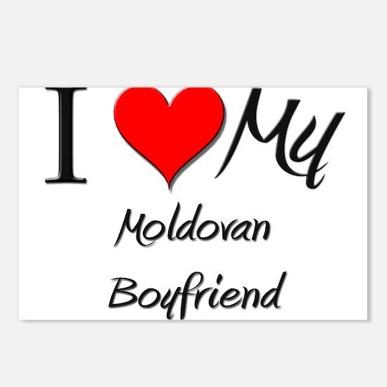 I Love My Moldovan Boyfriend Postcards (Package of