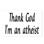 Thank God I'm an atheist Postcards (Package of 8)