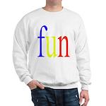317. fun.. [color] Sweatshirt