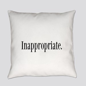 Inappropriate Everyday Pillow