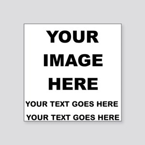 Your Photo and Text Here T Shirt Sticker