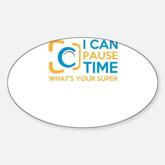 i can pause time, what's your superpow Decal
